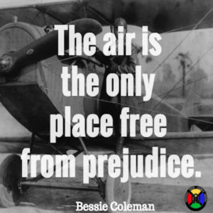 Bessie Coleman Quote - Air