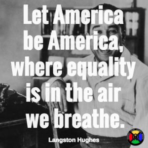 Lagnston Hughes Quote - America