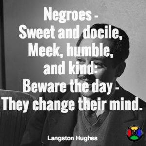 Langston Hughes Quote - Negroes